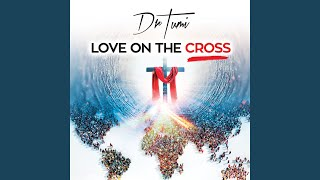 Provided to by universal music group akekho · dr tumi sbu noah love on the cross ℗ 2019 music/wave sounds (pty) ltd released on: 2019-08-...