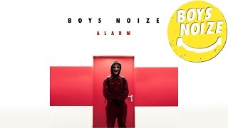 BOYS NOIZE - Alarm (WHO AM I O.S.T.) (Official Audio)