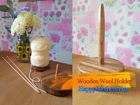 DIY Wooden Wool Holder