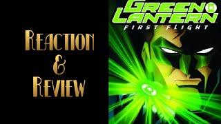 Reaction & Review | Green Lantern: First Flight