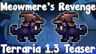 Terraria 1.3 Spoiler - Meowmere's Revenge!?