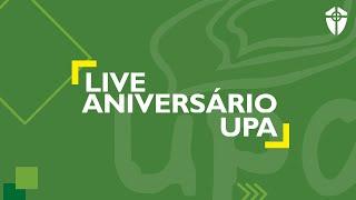 Live de Aniversário da UPA - 8 Anos