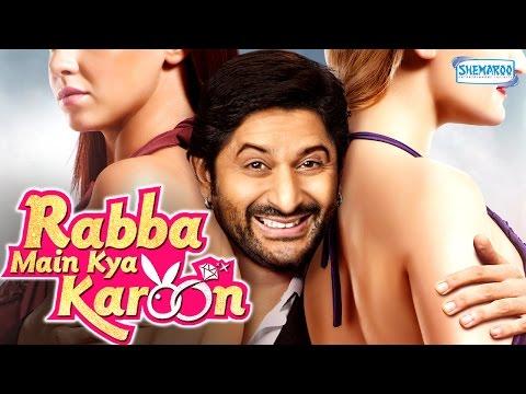 Rabba Main Kya Karoon [2013] HD - Latest Comedy Film - Arshad Warsi - Akash Sagar Chopra