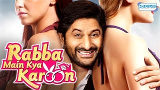 Rabba Main Kya Karoon [2013] HD - Latest Comedy Film - Arshad Warsi - Akash Sagar Chopra