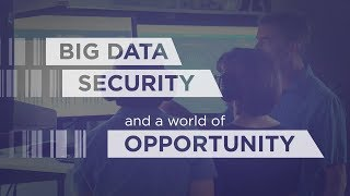 Big data, security, and a world of opportunity