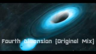 Fourth Dimension (Original Mix)