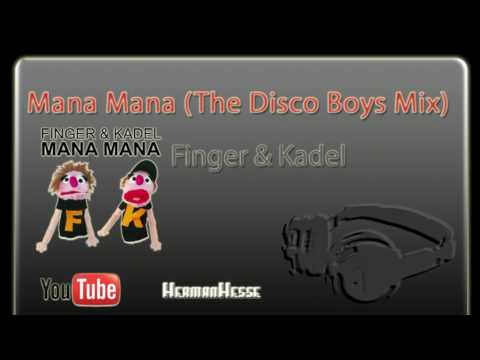 Mana Mana (The Disco Boys Remix) - Finger & Kadel
