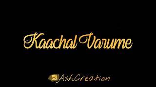Cover images 💗Oh Veyilukkum Kulir Varum💗 - Venpa Whatsapp Status Video #ashcreation