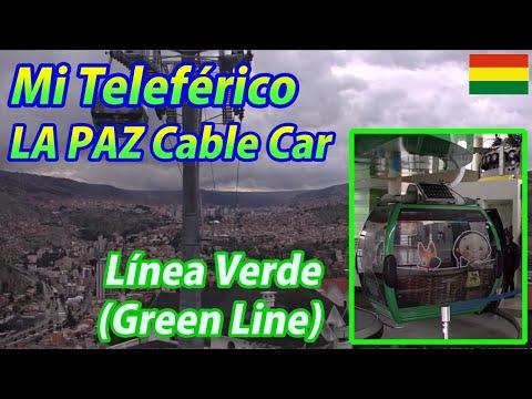 Mi Teleférico (LA PAZ Cable Car) Línea Verde (Green Line) Irpawi→Chuqui Apu