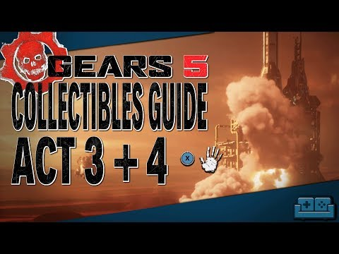 GEARS 5 | COLLECTIBLE GUIDE - ACT 3 + 4