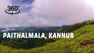 Paithalmala, Kannur | 360° Video