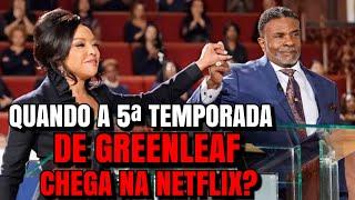Serie greenleaf 4 temporada