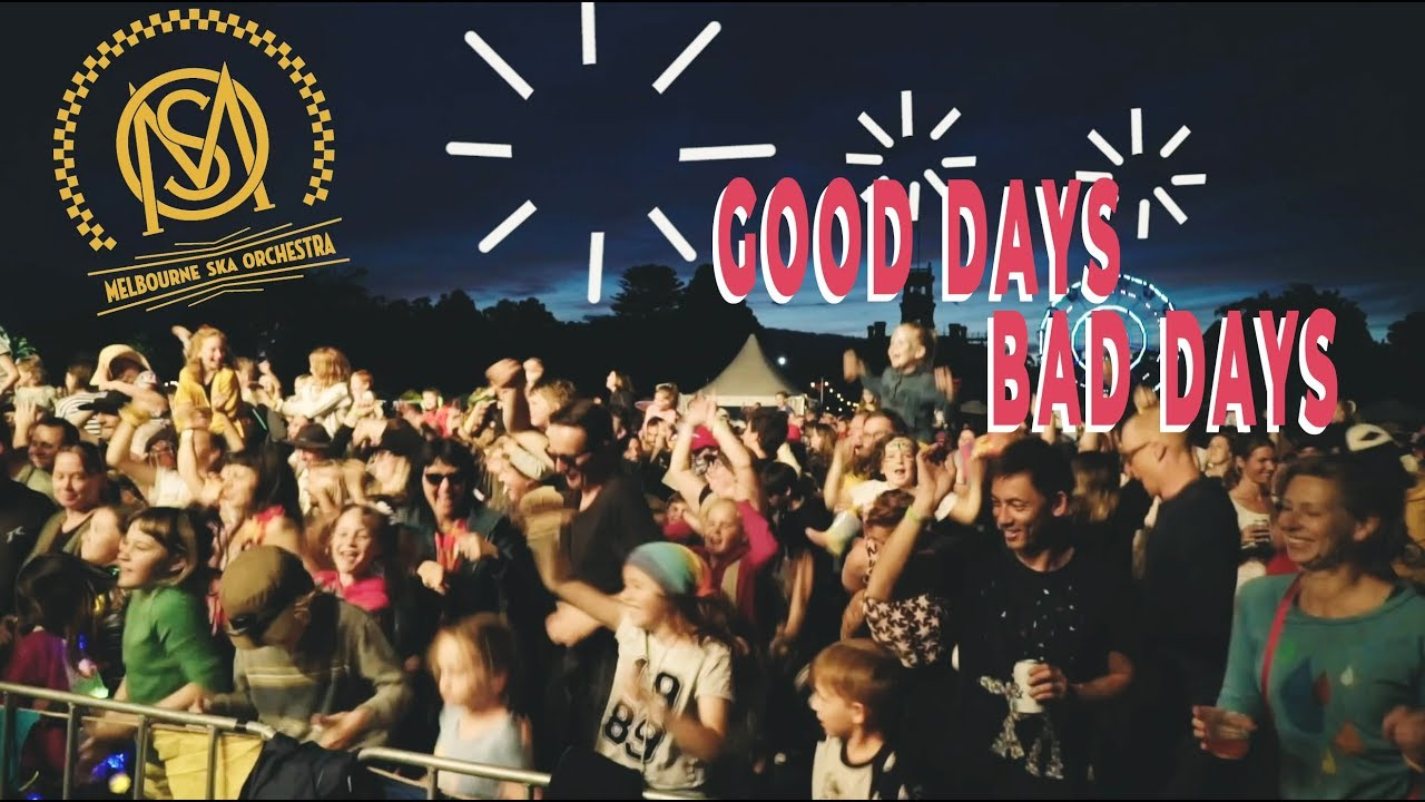 Video: MELBOURNE SKA ORCHESTRA - Good Days Bad Days (Official Video)