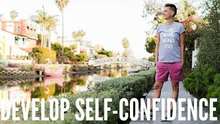 HOW TO BE SELF-CONFIDENT (Hint: Forget Self-Help)