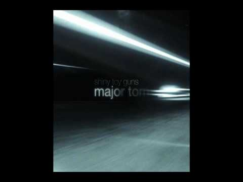 Shiny Toy Guns - Major Tom (Adam K & Soha Remix)
