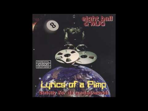 1997 - 8Ball & MJG -  Lyrics of a Pimp FULL ALBUM HQ*