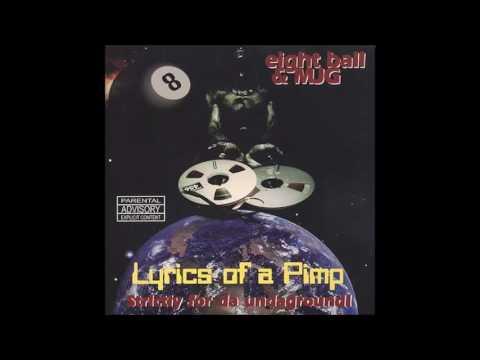 1997 - 8Ball & MJG -  Lyrics of a Pimp FULL ALBUM HQ*