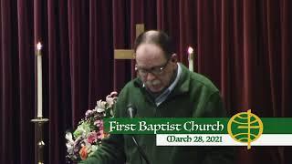 First Baptist Church // 3-28-21