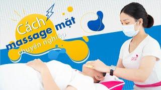 Học Chăm Sóc Da Mặt Chuyên Nghiệp Tại Học Viện Ana Beauty Academy   Học Massage Mặt