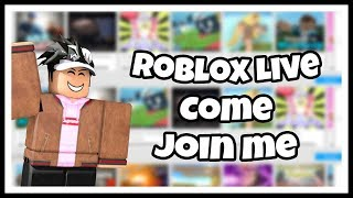 Come Play With Me !!! - Roblox Games Live Stream