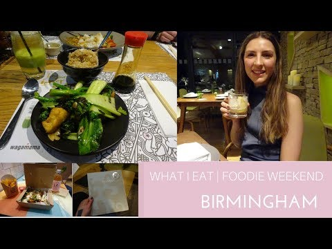 What I Eat In A Weekend | Vegan, Vegetarian & Gluten Free Friendly | Exploring Birmingham UK