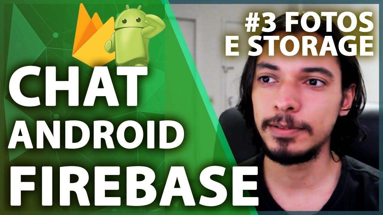 Firebase Android Tutorial: Upload de Fotos no Storage