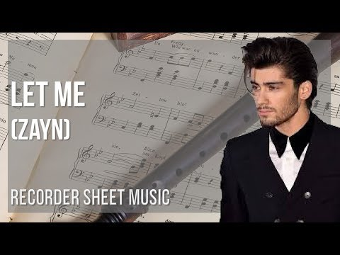 EASY Recorder Sheet Music: How to play Let Me by Zayn