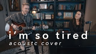 Download i'm so tired - Lauv & Troye Sivan (Acoustic Cover) Mp3
