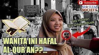 Cantik And Hafal Quran Ketika Anak Milenial Di Tes Hafalan Quran   Sosial Eksperimen