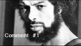 Gil Scott-Heron - Comment #1