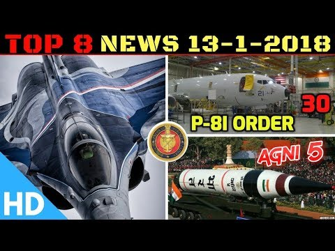 Indian Defence Updates : India France Rafale Deal,30 Boeing P-8I,Agni 5 Trials,Cargo UAV Prototype