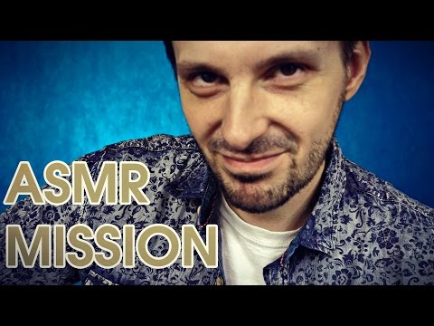 ASMR Mission (MUST WATCH)