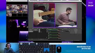 RMI - Edición Multicam en OBS Parte 2 📚🎦🎶