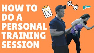Personal Training Session | How To Do One | Personal Trainer Tips