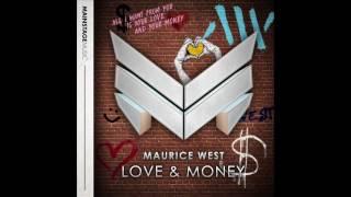 Скачать Maurice West Love Money