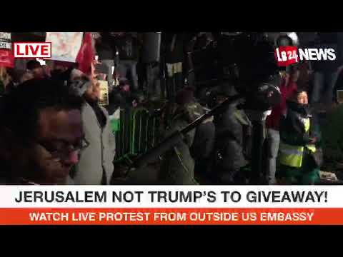 Watch protest from outside US Embassy in London: JERUSALEM NOT TRUMP'S TO GIVEAWAY!