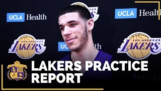 Lakers Practice Report: Lonzo Ready To Return? Silver Lining To Injury?