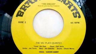 The vic plati quintet - The chiller