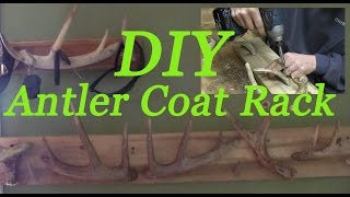 DIY Antler Coat Rack - How to make antler jacket rack project