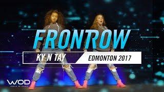 KY N TAY | FRONTROW | World Of Dance Edmonton Qualifier 2017 | #WODEDM17