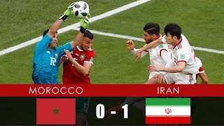 MOROCCO vs IRAN 0-1 - All Goals & Extended Highlights - 15th June 2018