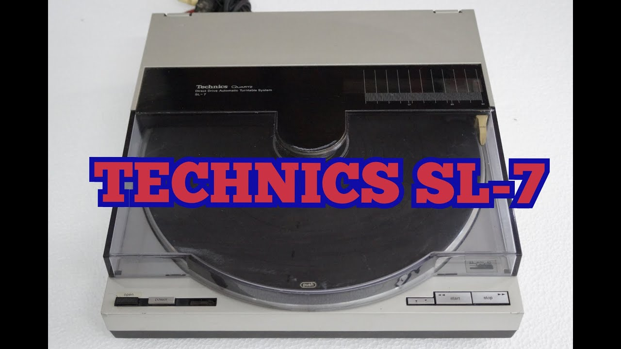probando tornamesa technics sl- 7 ( tangencial ) - YouTube