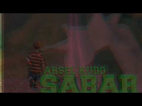 Arsel Kudo - #sabar