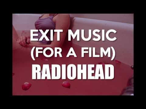 Exit Music (For a Film) - Radiohead / Lyrics - Letra Traducida