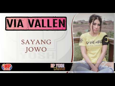 (New) SAYANG JOWO - VIA VALLEN feat GERRY