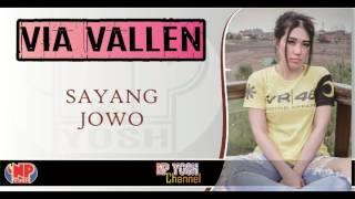 (New) SAYANG JOWO - VIA VALLEN feat GERRY