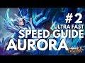 AURORA | ULTRA FAST SPEED GUIDE #2 | Mobile Legends