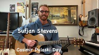 Sufjan Stevens - Casimir Pulaski Day Guitar Arrangement + Tutorial