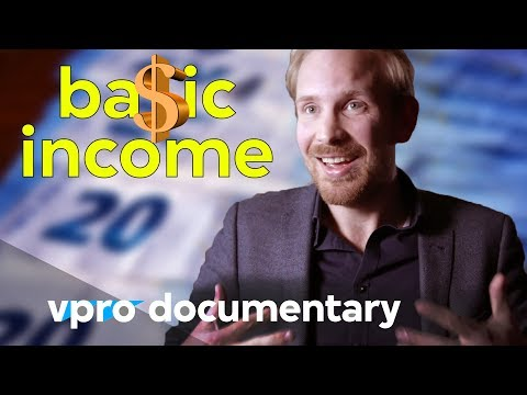 Do We Need Basic Income In The Future? | VPRO Documentary