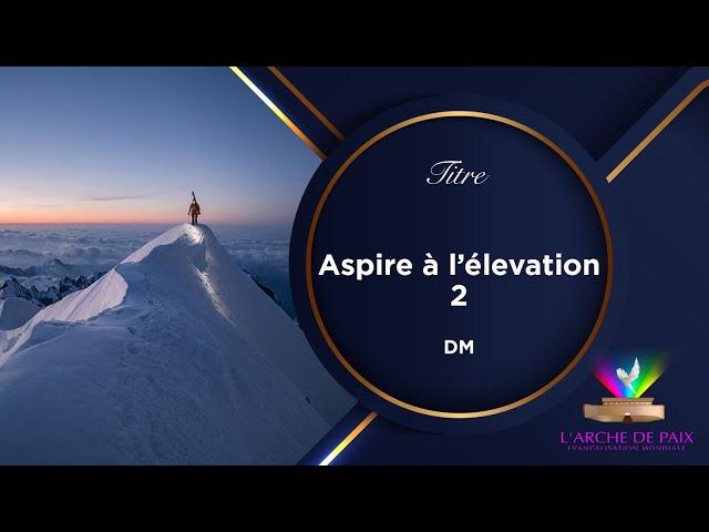 ASPIRE À L'ÉLÉVATION - SR MAGGY MOKE - DIMANCHE 29 AOÛT 2021 - Partie 2/2